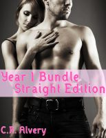 Cover for 'Year 1 Bundle Straight Edition (Monster Werewolf Billionaire Arranged Marriage Cowgirl Tying First Time Virgin Multiple Partner Erotica)'
