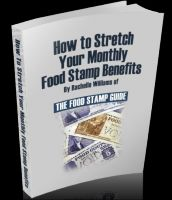 Cover for 'How to Stretch Your Monthly Food Stamp Benefits'