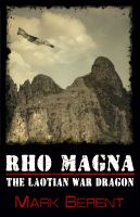 Cover for 'Rho Magna, the Laotian War Dragon'