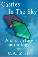 Cover for 'Castles In The Sky: Fantasy Short Story Collection'
