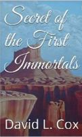 Cover for 'Secret of the First Immortals'
