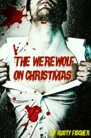 Cover for 'The Werewolf On Christmas: A YA Paranormal Story'