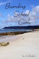 Cover for 'Boarding School Girls'