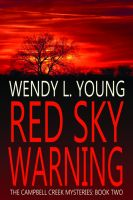 Cover for 'Red Sky Warning (The Campbell Creek Mysteries)'