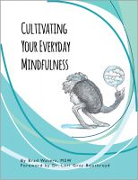 Cover for 'Cultivating Your Everyday Mindfulness'