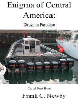 Cover for 'Enigma of Central America:  Drug Highway of the Americas'