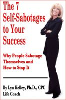 Cover for 'The 7 Self-Sabotages to Your Success: Why People Sabotage Themselves and How to Stop It'
