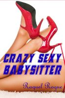 Cover for 'Crazy Sexy Babysitter'