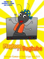 Cover for 'Playtoon et le BugTube'