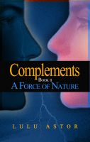 Cover for 'Complements, Book II: A Force of Nature'