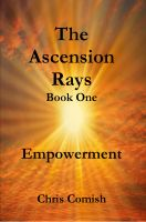 Cover for 'The Ascension Rays, Book One: Empowerment'