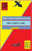 Cover for 'THE I CHING DODECAGRAMS. THE I CHING CODE'