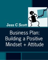 Cover for 'Business Plan: Building a Positive Mindset + Attitude'