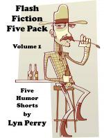 Cover for 'Flash Fiction Five Pack - Volume 1 [5 Short Stories]'