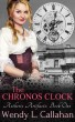 The Chronos Clock: Aetheric Artifacts, Book One by Wendy Callahan