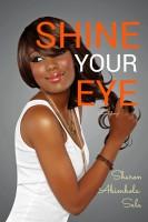 Sharon Abimbola Salu - Shine Your Eye