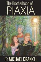 Cover for 'The Brotherhood Of Piaxia'