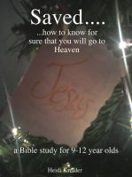 Cover for 'Saved... a Bible study for 9-12 year olds.'
