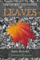 Cover for 'The Secret Thoughts Of Leaves'