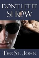 Cover for 'Don't Let It Show (Undercover Intrigue Series ~ Book 1)'
