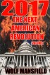 2017 The Next American Revolution Volume I by Wolf Mansfield
