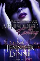 Cover for 'Aphrodite Calling (Gods of Love #2)'
