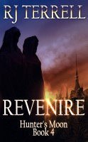 R. J. Terrell - Revenire (Hunter's Moon Series: Book 4)