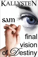 Cover for 'Final Vision of Destiny - Sam'