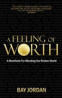Cover for 'A Feeling Of Worth'