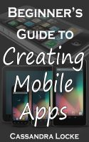Cover for 'Beginner's Guide to Creating Mobile Apps'