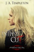 Cover for 'The Deepest Cut, young adult paranormal romance (MacKinnon Curse series, book 1)'