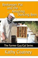 Cover for 'Beekeeper Pat and the Amazing Dancing Bees'