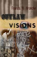 Cover for 'Outlaw Visions'