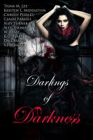 Cover for 'Darlings of Darkness (A Vampire Anthology)'