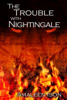 Cover for 'The Trouble with Nightingale'