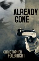 Cover for 'Already Gone (Young Adult Mystery Thriller)'