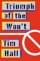 Cover for 'Triumph Of The Won't'