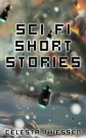 Cover for 'Sci Fi Short Stories'