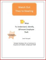 Cover for 'Watch Out They're Stealing How To Understand, Indentify, & Prevent Employee Theft'
