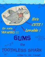 Cover for 'GUMS the TOOTHLESS SHARK'