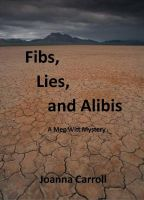 Cover for 'Fibs, Lies and Alibis'