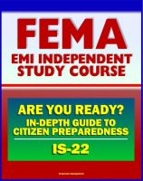 Cover for '21st Century FEMA Study Course: Are You Ready? An In-depth Guide to Citizen Preparedness (IS-22) - Basic Preparedness, Natural Disasters, Terrorism, Recovery'