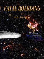 Cover for 'Fatal Boarding'