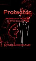 Cover for 'Protector (Marked Like Me Series Book 1.5  Cas ' POV)'