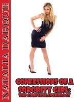 Cover for 'Confessions of a Sorority Girl The Complete Anthology'