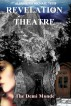 Revelation Theatre - I - The Demi Monde by Alexander Tetis