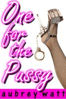 Cover for 'One for the Pussy'