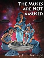 Cover for 'The Muses Are NOT Amused'