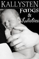 Cover for 'Fangs and Lullabies'