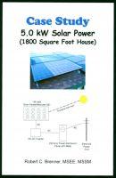 Robert C. Brenner - Case Study: 5.0 kW Solar System